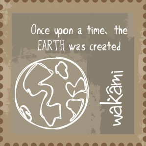 Once upon a time, the Earth was created